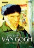 Vincent van Gogh, A Life devoted to Art